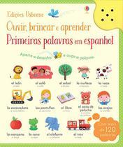 Livro - Primeiras palavras em espanhol: ouvir, brincar e aprender -