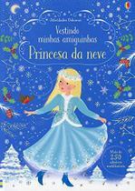 Livro - Princesa da neve: vestindo minhas amiguinhas -