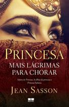 Livro - Princesa - Mais lágrimas para chorar -