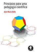 Livro - Princípios para uma Pedagogia Científica -