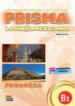 Livro - Prisma latinoamericano B1 - Libro del alumno -