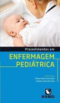 Livro Procedimentos Em Enfermagem Pediátrica - Rubio