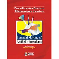 Livro - Procedimentos Estéticos Minimamente Invasivos - I Annual Meeting of Aesthetic Procedures - Yamaguchi - Santos -
