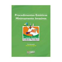 Livro - Procedimentos Estéticos Minimamente Invasivos II Annual Meeting of Aesthetic Procedures - Yamaguchi - Santos