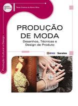 Livro - Produção de moda - Desenhos, técnicas e design de produto