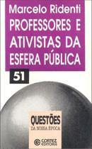 Livro - Professores e ativistas da esfera pública -