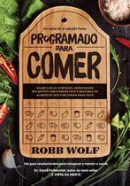 Livro - Programado para comer -