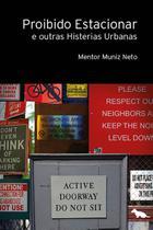Livro - Proibido Estacionar - E outras histerias urbanas