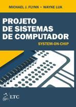Livro - Projeto de Sistemas de Computador - System-on-Chip -