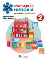 Livro Projeto Presente História 2 ano 5ºed Texto - Moderna