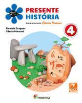 Livro Projeto Presente História - 4º Ano - Moderna