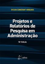 Livro - Projetos e Relatórios de Pesquisa em Administração -