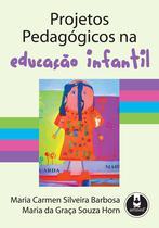 Livro - Projetos Pedagógicos na Educação Infantil -
