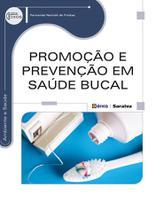 Livro - Promoção e prevenção em saúde bucal -