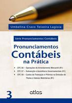Livro - Pronunciamentos Contábeis Na Prática: Cpc 06, Cpc 07 E Cpc 08 - Vol 03 -