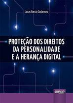 Livro - Proteção dos Direitos da Personalidade e a Herança Digital -