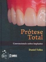 Livro - Prótese Total - Convencional e Sobre Implantes -