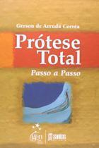 Livro - Prótese Total Passo a Passo -