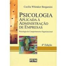 Livro - Psicologia aplicada à administração de empresas - 4ª edição - Atlas -