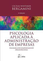Livro - Psicologia Aplicada À Administração De Empresas: Psicologia Do Comportamento Organizacional -