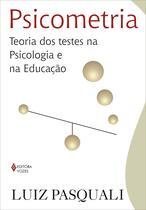 Livro - Psicometria - Teoria dos testes na psicologia e na educação