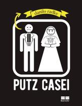 Livro - Putz casei -