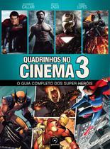 Livro - Quadrinhos no cinema 3 - O guia completo dos super-heróis