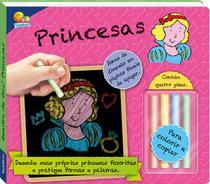 Livro - Quadro de giz! Princesas -