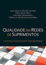 Livro - Qualidade Em Redes de Suprimentos: A Qualidade Aplicada Ao Supply Chain Management -