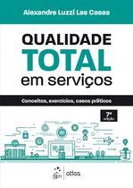 Livro - Qualidade Total em Serviços - Conceitos, Exercícios, Casos Práticos -
