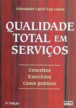 Livro - Qualidade Total Em Servicos: Conceitos, Exercícios, Casos Práticos -