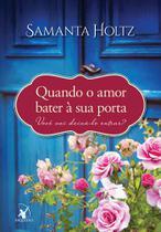 Livro - Quando o amor bater à sua porta -