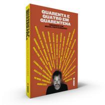 Livro - Quarenta e Quatro em Quarentena -