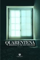 Livro - Quarentena - Memórias de um país confinado -
