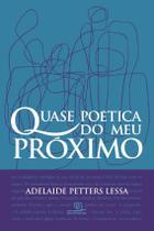 Livro - Quase poética do meu próximo -