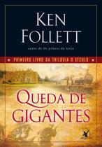 Livro - Queda de gigantes (Trilogia O Século – Livro 1) -