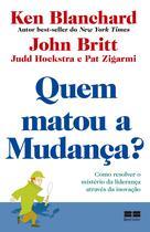 Livro - Quem matou a mudança? -
