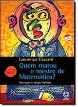 Livro - Quem matou o mestre de matemática? -