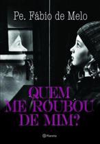 Livro - Quem me roubou de mim? -