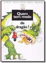 Livro - Quem tem medo de dragão? -