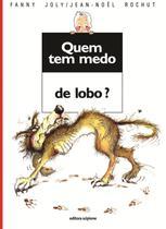 Livro - Quem tem medo de lobo? -