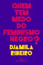 Livro - Quem tem medo do feminismo negro? -