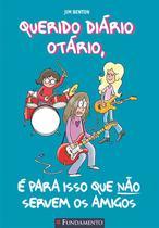 Livro - Querido Diário Otário - É Para Isso Que Não Servem Os Amigos -