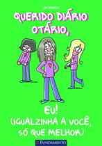 Livro - Querido Diário Otário - Eu! (Igualzinha A Você, Só Que Melhor) -