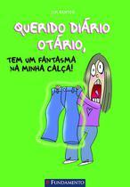 Livro - Querido Diário Otário - Tem Um Fantasma Na Minha Calca -