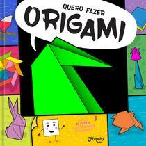 Livro - Quero fazer origami -