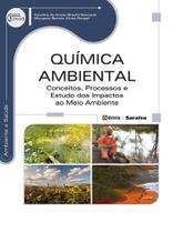 Livro - Química ambiental - Conceitos, processos e estudo dos impactos ao meio ambiente