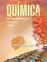 Livro - Química - uma abordagem molecular - volume 2 -