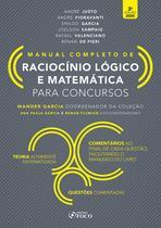 Livro - RACIOCÍNIO LÓGICO E MATEMÁTICA PARA CONCURSOS - MANUAL COMPLETO - 3ª ED - 2020 -