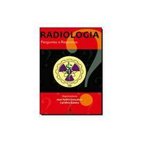 Livro - Radiologia Perguntas e Respostas - Gonçalves  - Martinari